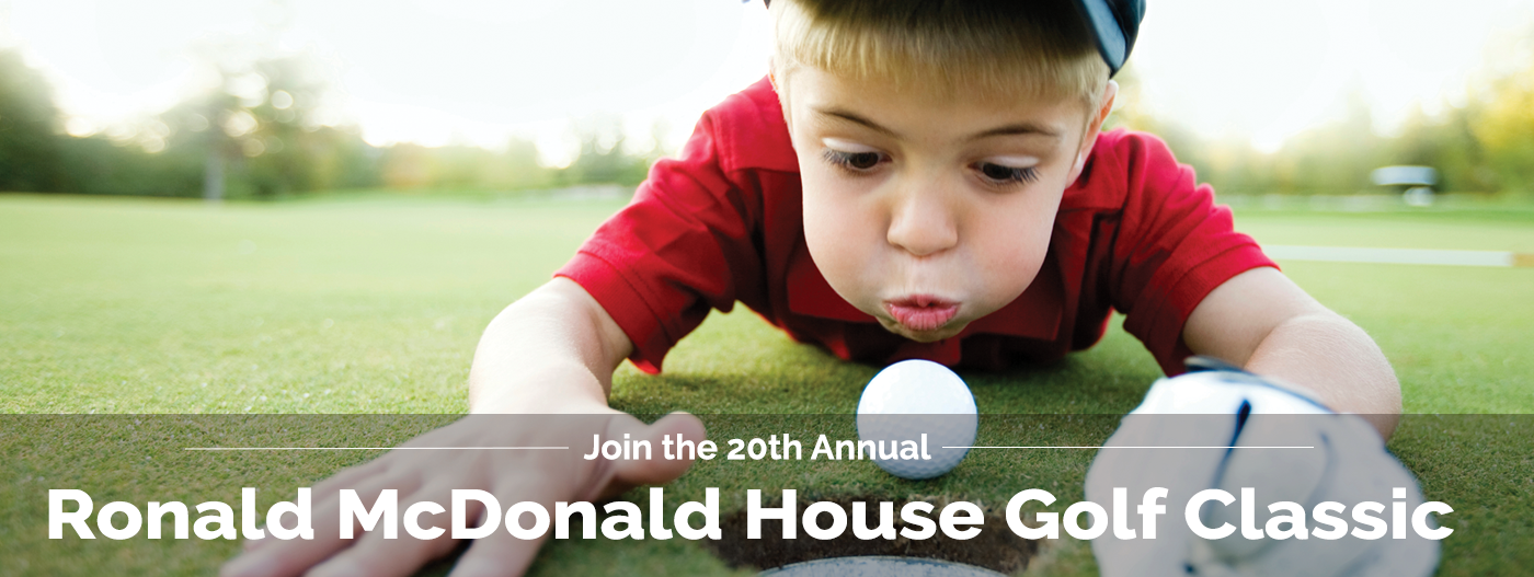 Join our 20th Annual Ronald McDonald House Golf Classic